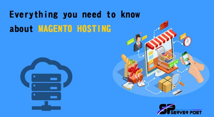 Everything you need to know about Magento Hosting