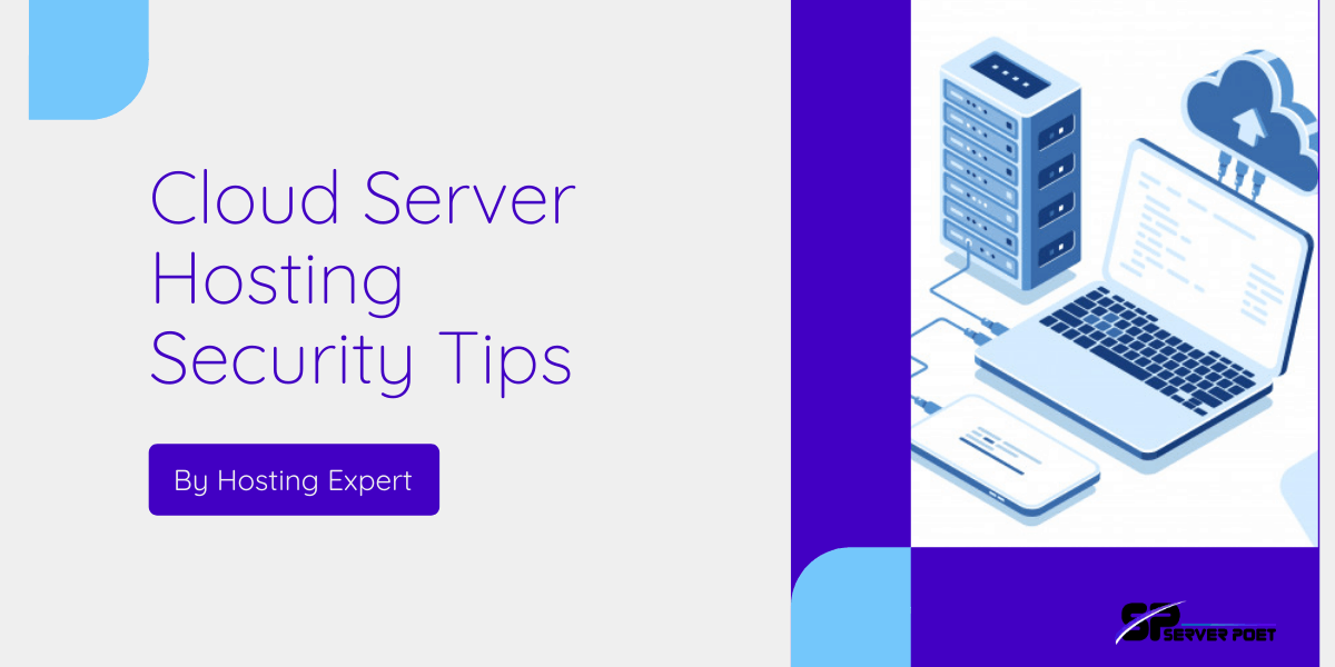 Cloud Server Hosting Security Tips By Hosting Expert
